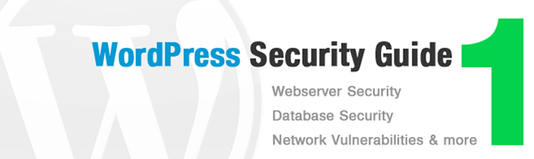 15 Steps to Secure Your WordPress Site (1)– Webserver and Database Security