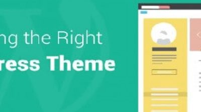 6 Tips to Choose Perfect WordPress Theme for Your Website and Blog