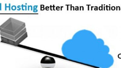 10 Reasons Why Cloud Hosting Is Better Than Traditional Hosting