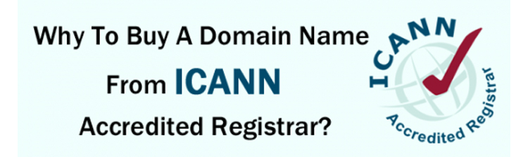 Why to buy a domain from ICANN accredited registrar?