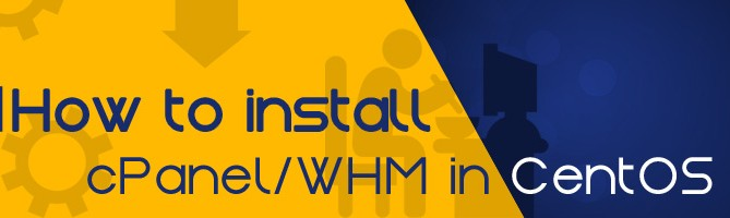 How to install cPanel/WHM in CentOS 6?
