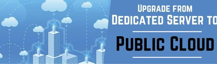 Why move your dedicated server to Public cloud?