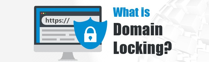 What Is Domain Locking? Can Someone Lock It Without My Approval?