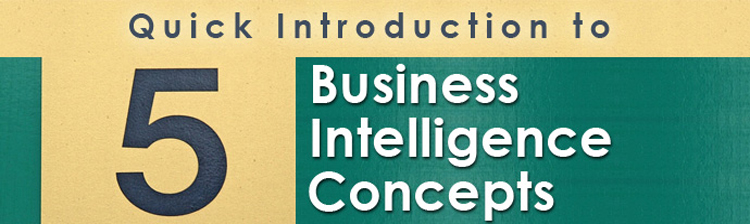 5 Business Intelligence Concepts to Drive More Revenue