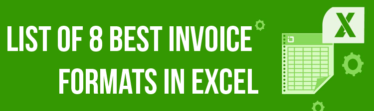 A List of 8 Best Invoice Formats in Excel