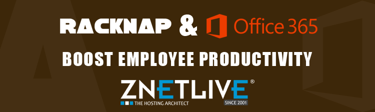 How RackNap and Office 365 boost employee productivity at ZNetLive?
