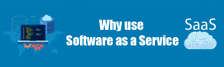 What is SaaS and What are its Benefits for your Business?