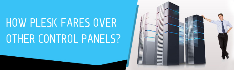Why You Should Choose Plesk Onyx Over Other Web Hosting Control Panels?