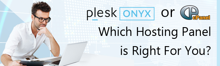 A comparison of Plesk Onyx VS cPanel and their features to help you decide which hosting control panel is right for you.