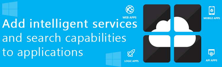 How Azure Cognitive Services help developers easily add intelligent services and search capabilities to their solutions?