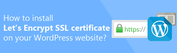 Install a free SSL Certificate on your WordPress website