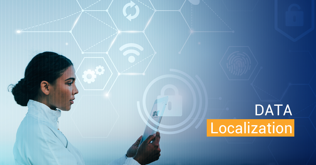 Data Localization – a look at the changing data protection regime in India