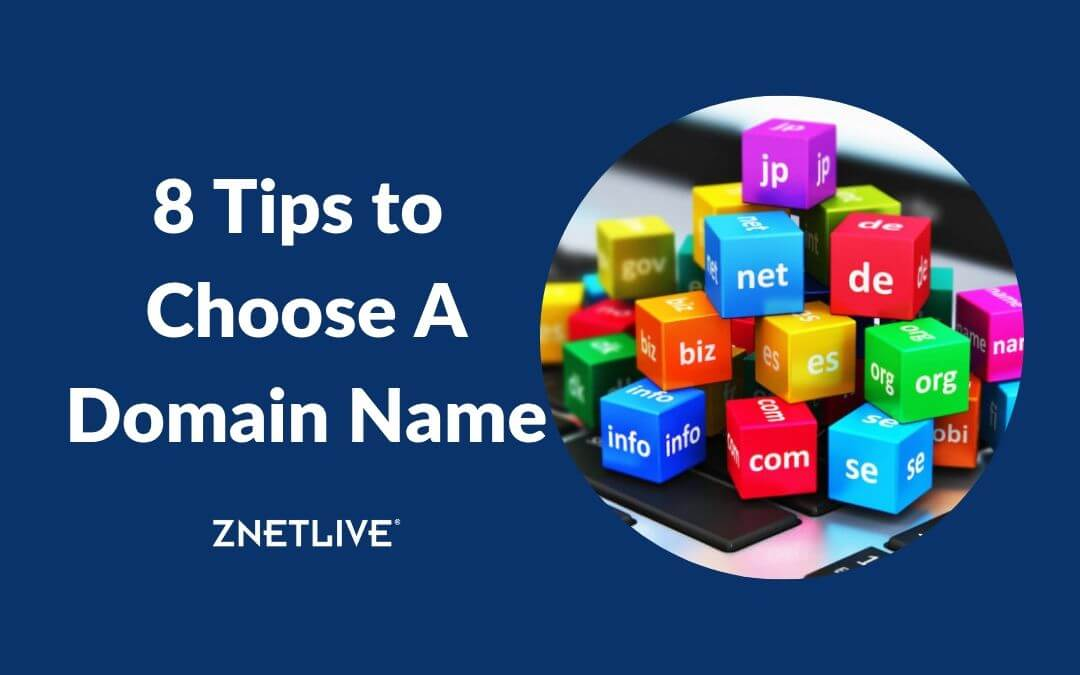 8 Tips to Choose a Domain Name for Your Website/Blog in 2020