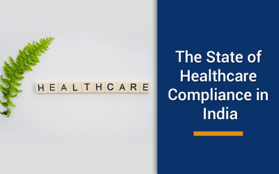 The State of Healthcare Compliance in India