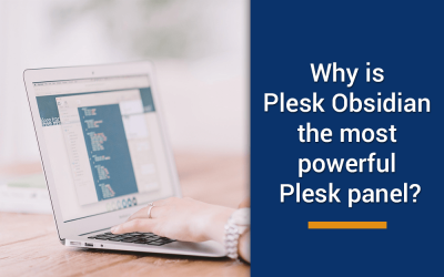 Why is Plesk Obsidian the most powerful Plesk panel yet launched?