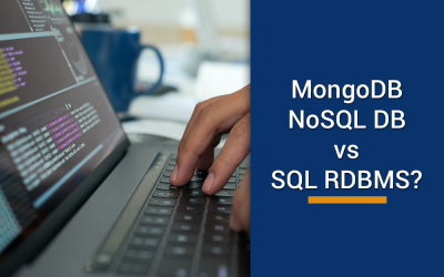 How can modern businesses ensure success with MongoDB  – NoSQL DB vs SQL RDBMS?