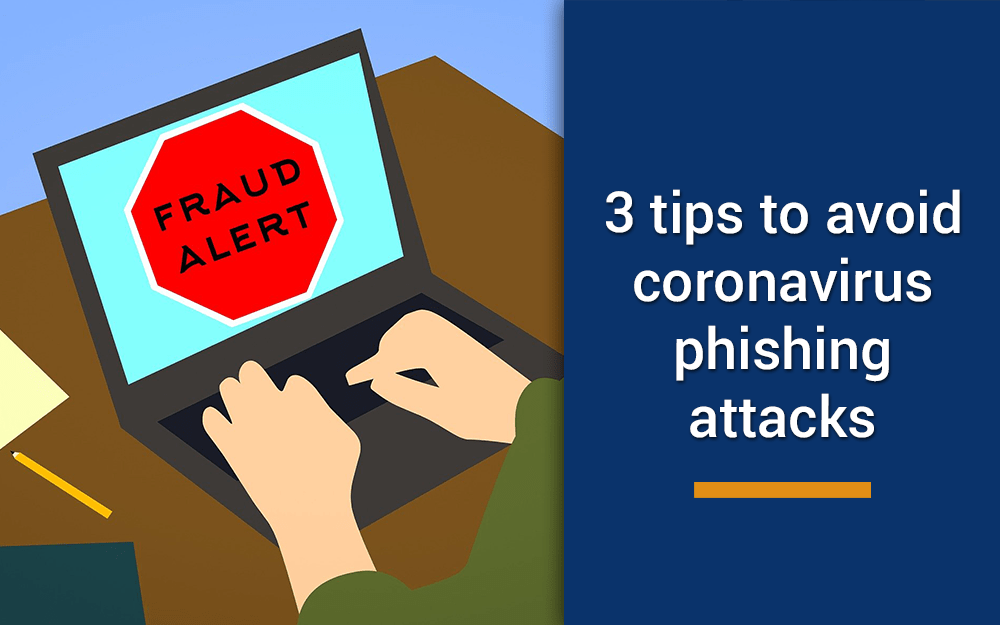 3 Tips on How to Avoid Coronavirus Scam