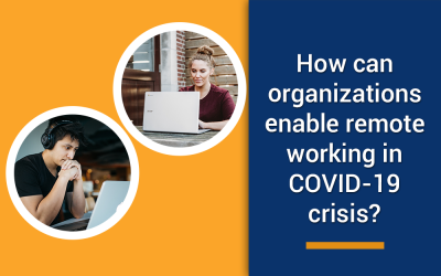 How to manage remote working in your organization in this coronavirus crisis?