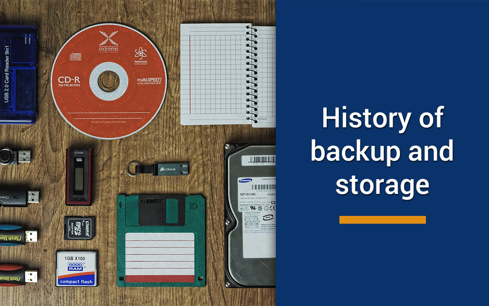 Backup and storage history – a journey through the ages