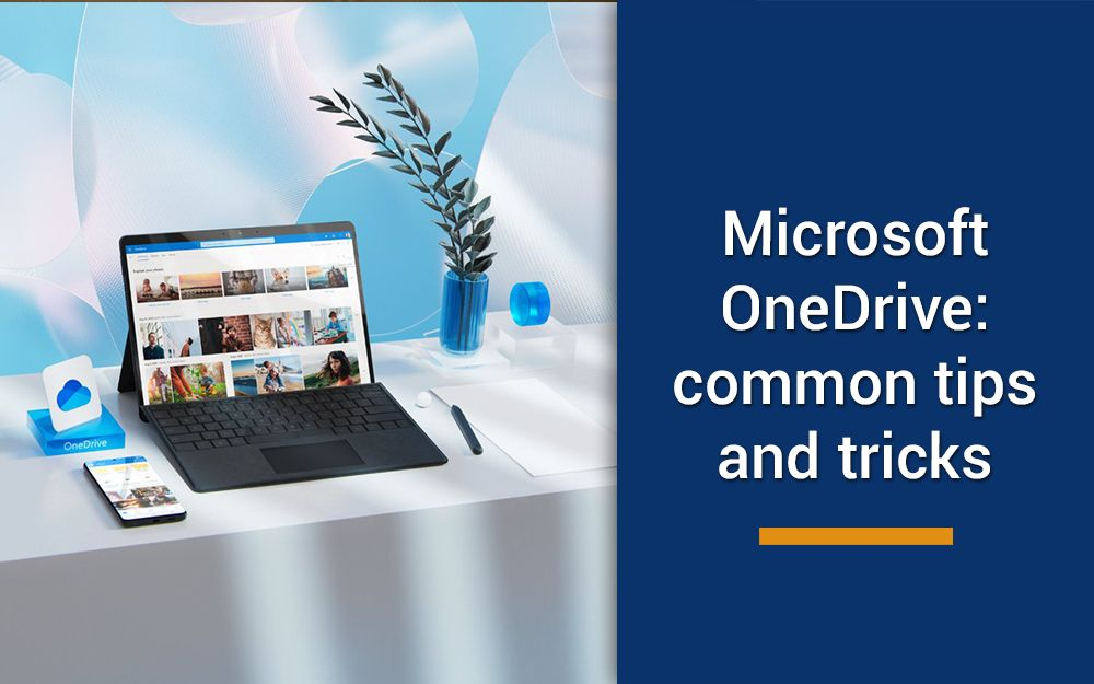 Microsoft OneDrive – most common how-to pointers