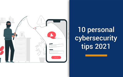 10 personal cybersecurity tips in 2021