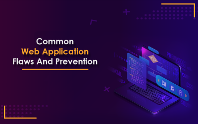 Top 6 common flaws in web application security and their resolution